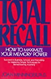 img - for Total Recall: How to Maximize Your Memory Power book / textbook / text book