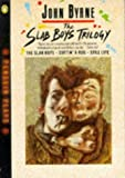 The Slab Boys Trilogy (Penguin Plays & Screenplays) (0140482113) by Byrne, John