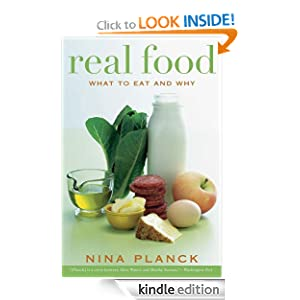 Real Food: What to Eat and Why [Kindle Edition]