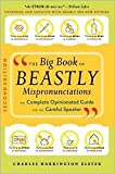 img - for The Big Book of Beastly Mispronunciations 2nd (second) edition Text Only book / textbook / text book
