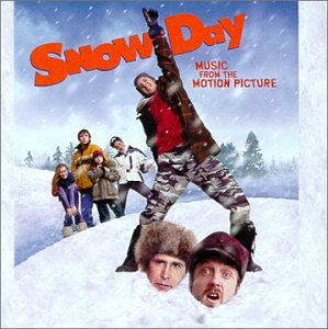 Snow Day: Music From The Motion Picture