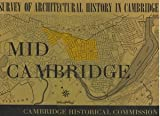 img - for [Survey of Architectural History in Cambridge] Report Two: Mid Cambridge book / textbook / text book