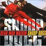 Dead Man Walkin'