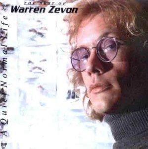 WARREN ZEVON - A Quiet Normal Life: the Best of Warren Zevon - Zortam Music