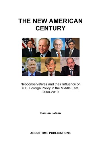 the-new-american-century-neoconservatives-and-their-influence-on-us-foreign-policy-in-the-middle-eas