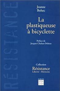 La plastiqueuse � bicyclette par Jeanne Bohec