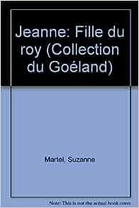 jeanne fille du roy collection du goeland