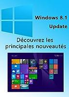 Windows 8.1 Update - Bref aper�u des nouveaut�s