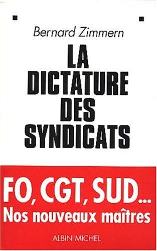 La Dictature des syndicats