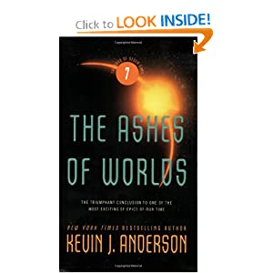 The Ashes of Worlds (Saga of Seven Suns) Kevin J. Anderson