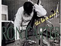 「あなたと夜と音楽と {you and the night and the music}」『ロン・カーター {ron carter}』