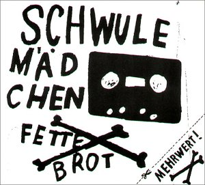 Fettes Brot - Schwule Mädchen - Zortam Music