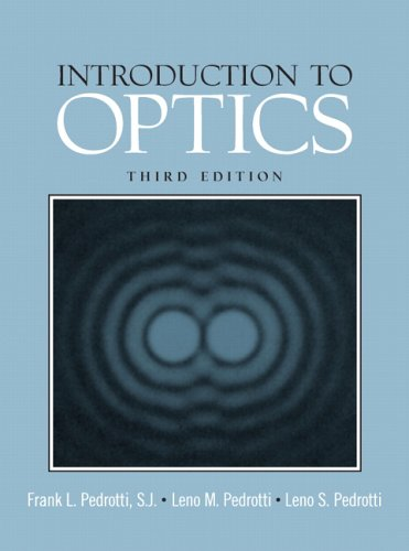 Introduction to Optics (3rd Edition)