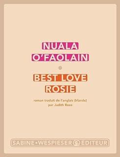 Best love Rosie : roman, O'Faolain, Nuala