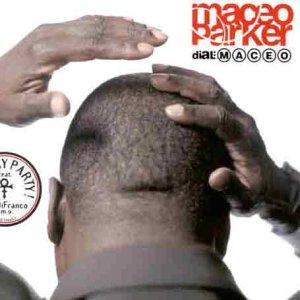 Maceo Parker - Dial M-A-C-E-O - Zortam Music