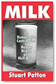 Milk: Its Remarkable Contribution to Human Health and Well-Being