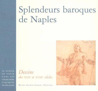 Splendeurs baroques de Naples (French Edition)