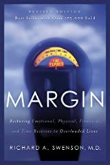 Margin, Restoring Emotional, Physical, Financial, and Time Reserves to Overloaded Lives