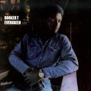 Booker T - Evergreen