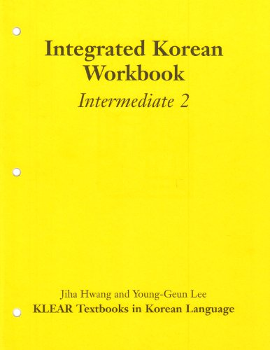 Integrated Korean Workbook: Intermediate 2 (Klear...