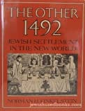 The Other 1492: Jewish Settlement in the New World