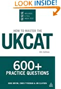 How To Master The UKCAT: 600+ Practice Questions