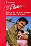 Look What the Stork Brought (0373046588) by Browning, Dixie