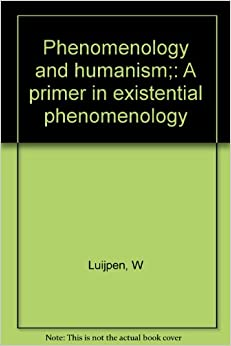 EXISTENTIAL PHENOMENOLOGY