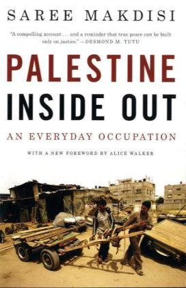 Palestine Inside Out: An Everyday Occupation PDF