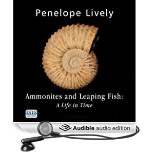 Ammonites and Leaping Fish: A Life in Time (Unabridged)
