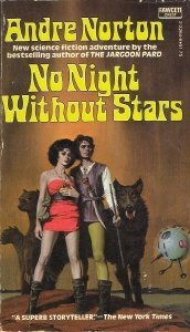 No Night Without Stars, Andre Norton
