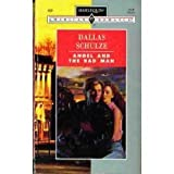 Angel And The Badman (Harlequin American Romance) (0373164580) by Dallas Schulze