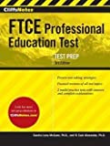 img - for Ph.D. Sandra Luna McCune: CliffsNotes FTCE Professional Education Test (Paperback); 2014 Edition book / textbook / text book