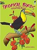 img - for Lucia deLeiris: Tropical Birds Coloring Book (Paperback); 1984 Edition book / textbook / text book