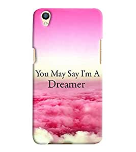 Printvisa Dreamer Quote With A Cloudy Pic Back Case Cover for Oppo F1 Plus::Oppo R9