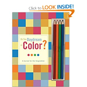 Do You Daydream in Color?: A Journal for the Imagination Chronicle Books LLC Staff