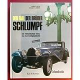 Der Fall der Brüder Schlumpf. Die fantastischste Story der Automobilgeschichte