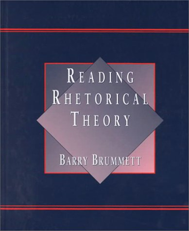 Reading Rhetorical Theory