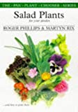 Salad Plants for Your Vegetable Garden (The Pan Plant Chooser Series) (0330355511) by Phillips, Roger