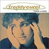 Songtexte von Freddy Curci - Then and Now