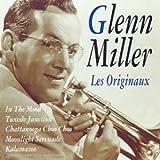 echange, troc Glenn Miller & His Orchestra - Les Originaux