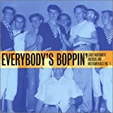 Image of Everybody's Boppin: Early Northwest Rockers And Instrumentals Vol. 1