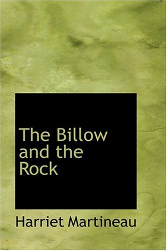 The Billow and the Rock - A Tale