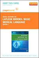 Basic Medical Language - Pageburst E-Book on VitalSource