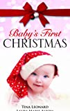 img - for Baby's First Christmas: WITH Two Precious Gifts... AND One Christmas Together! (Mills & Boon Special Releases) book / textbook / text book