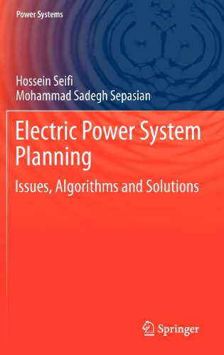 Electric Power System Planning: Issues, Algorithms