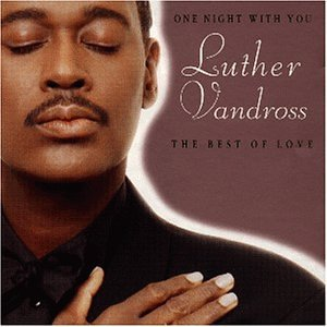 Luther Vandross - One Night With You - Zortam Music