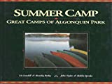 img - for Summer Camp: The Great Camps of Algonquin Park book / textbook / text book