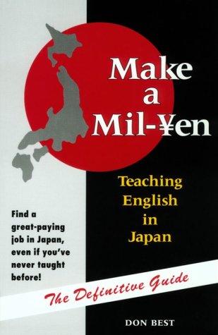 Make a Mil-Yen: Teaching English in Japan