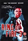 Ring Of Fire 3 [1994] [DVD]